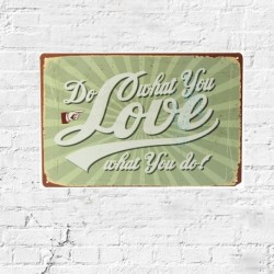 Vintage Metal Plaque ★Do What You Love★
